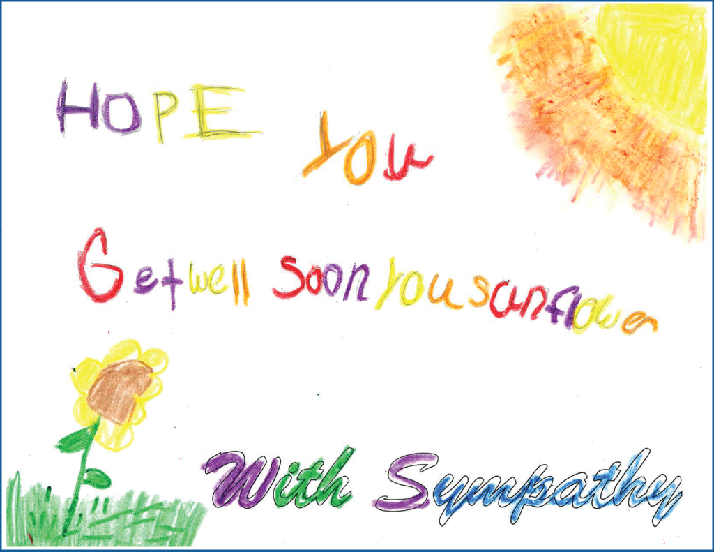 "Drawing  of a sunflower and sun with the text ""Hope you get well soon you sunflower"""